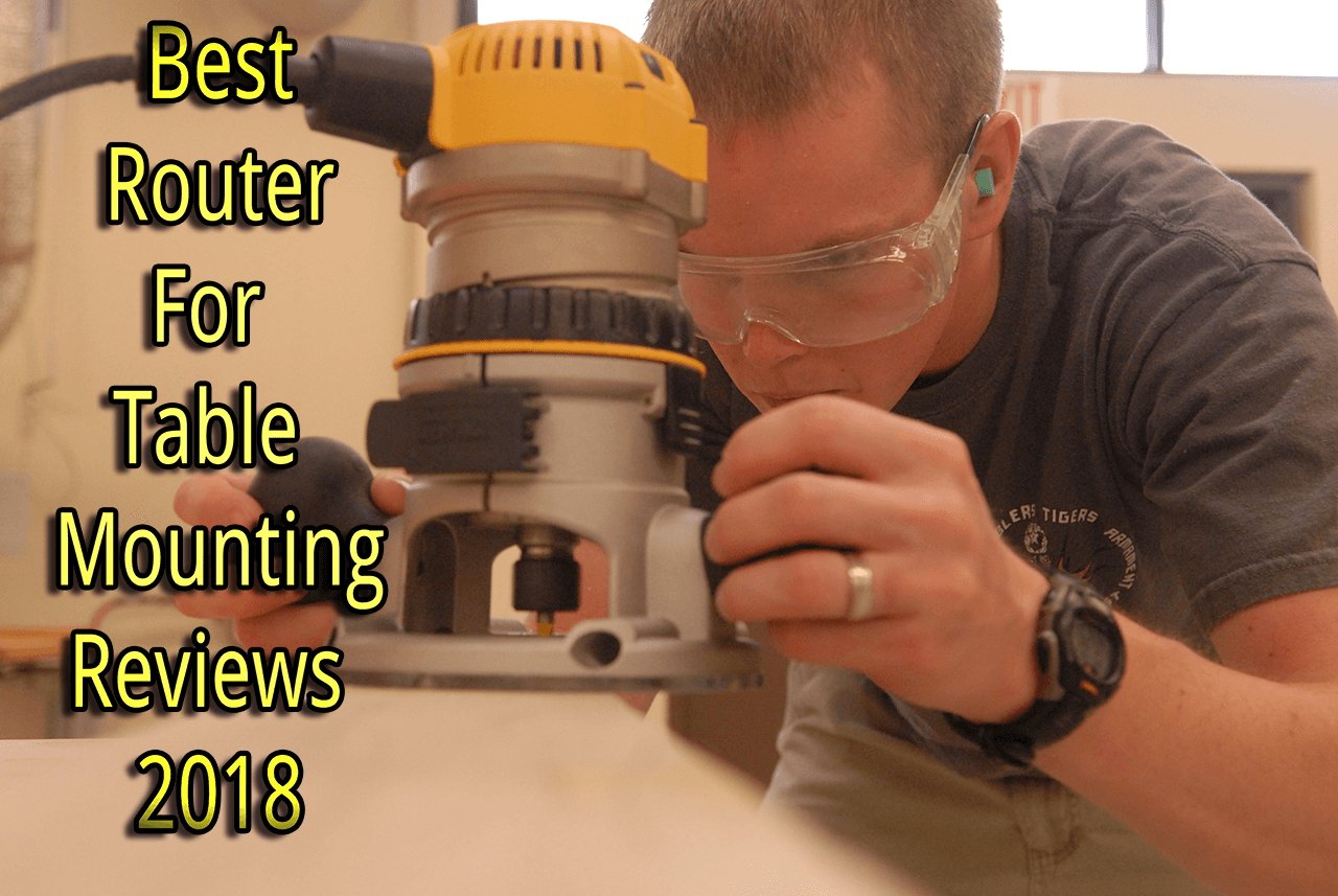 The 8 best router for table mounting in 2018 reviews comparison best router for table mounting 2018 greentooth Image collections