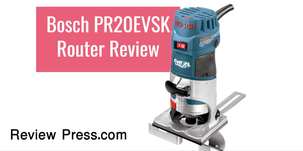 Bosch_PR20EVSK_Router_Review